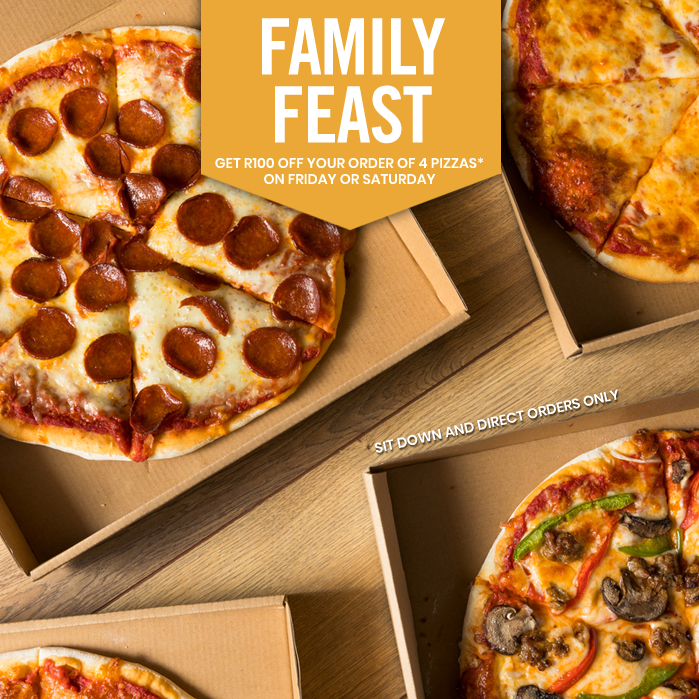 Fridays and Saturdays, for sit down and direct orders, get R100 off when you order 4 pizzas.